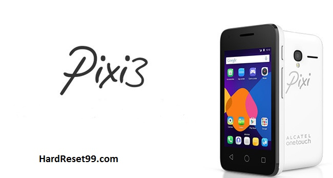 Alcatel One Touch Pixi 3 4009F Hard reset, Factory Reset and Password Recovery