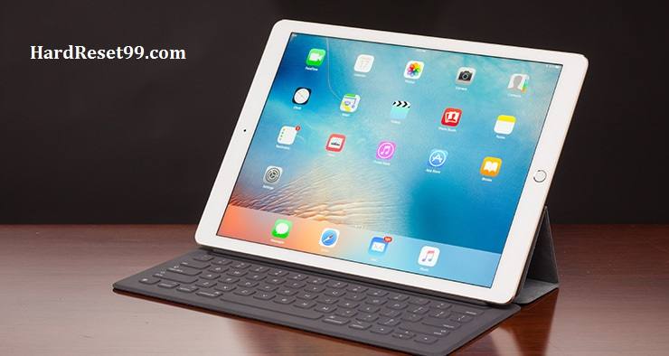 Apple iPad Pro 9.7 Hard Reset, Factory Reset & Password Recovery