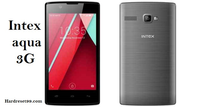 Intex aqua 3G hard reset, unlock, recover password