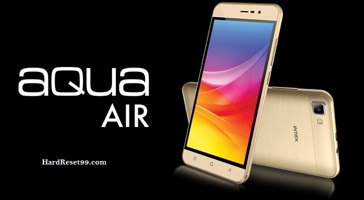 Intex aqua Air Hard reset, Factory Reset & Password Recovery