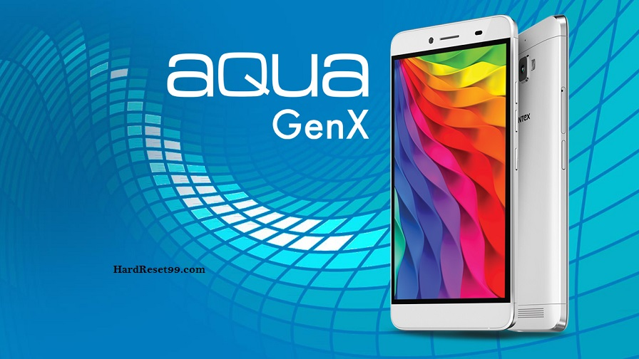 Intex aqua GenX Hard reset, Factory Reset & Password Recovery