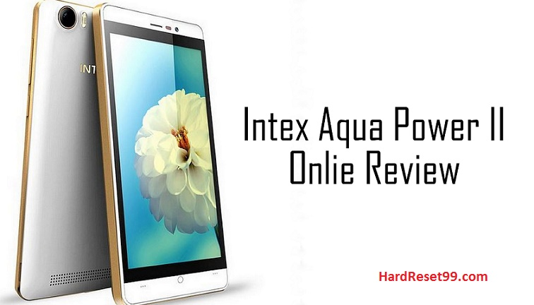Intex aqua Power II Hard reset, Factory Reset and Password Recovery