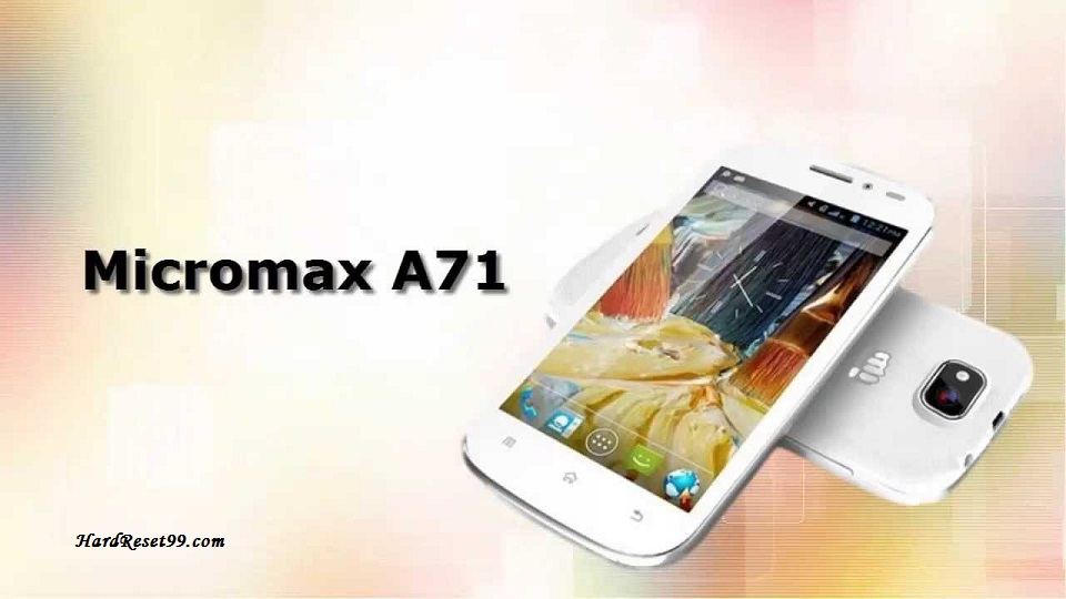 Micromax A71 Hard reset, Factory Reset and Password Recovery