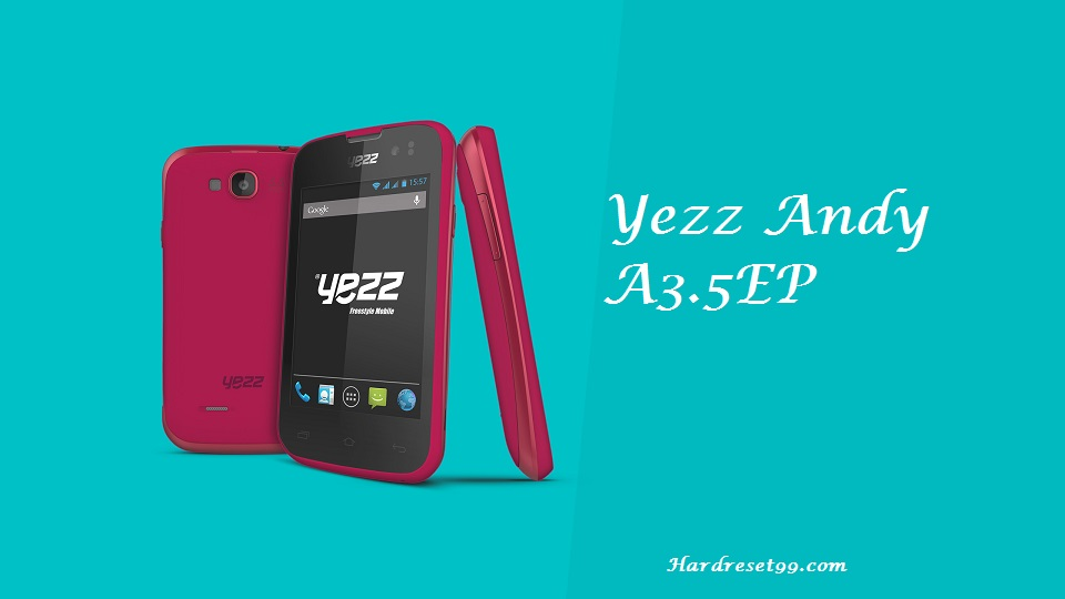 Yezz Andy A3.5EP Hard reset, Factory Reset and Password Recovery