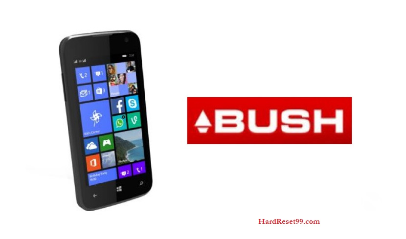 Bush List - Hard reset, Factory Reset & Password Recovery