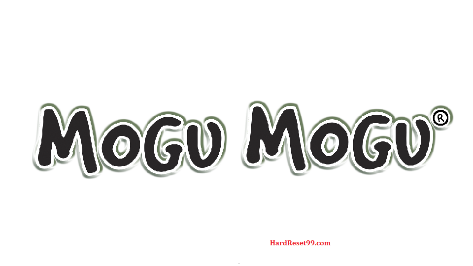 Mogu List - Hard reset, Factory Reset & Password Recovery