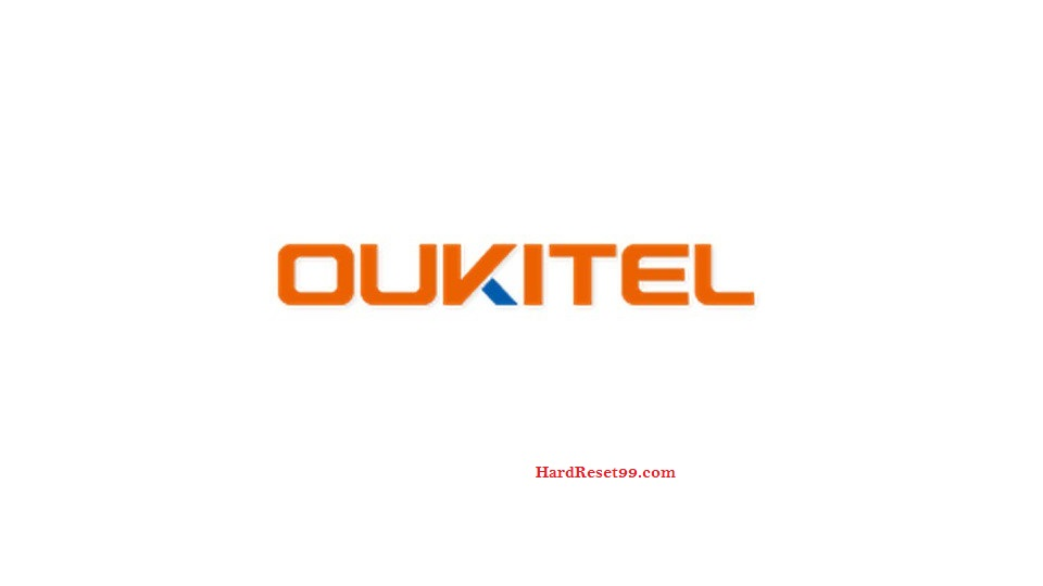 Oukitel List - Hard reset, Factory Reset & Password Recovery