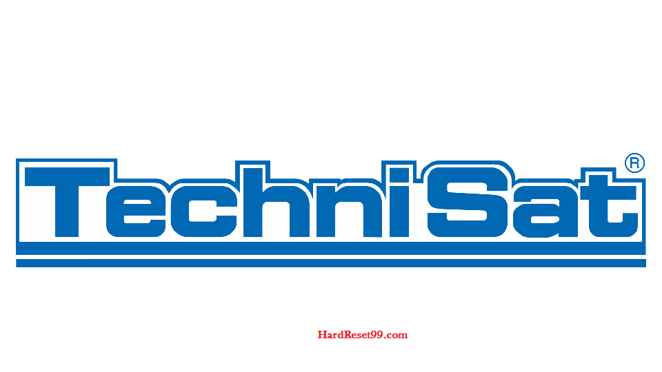 TechniSat List - Hard reset, Factory Reset & Password Recovery