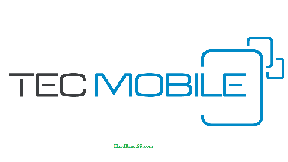 Tecmobile List - Hard reset, Factory Reset & Password Recovery