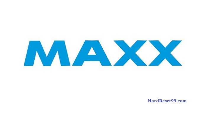 Maxx List - Hard reset, Factory Reset & Password Recovery