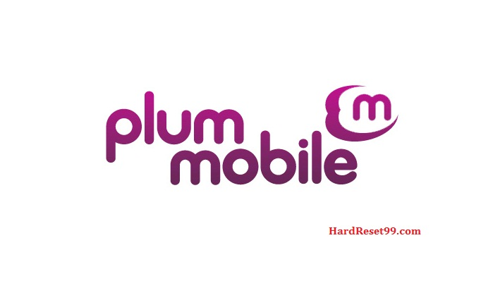 Plum List - Hard reset, Factory Reset & Password Recovery