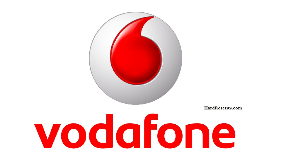 Vodafone List - Hard reset, Factory Reset & Password Recovery