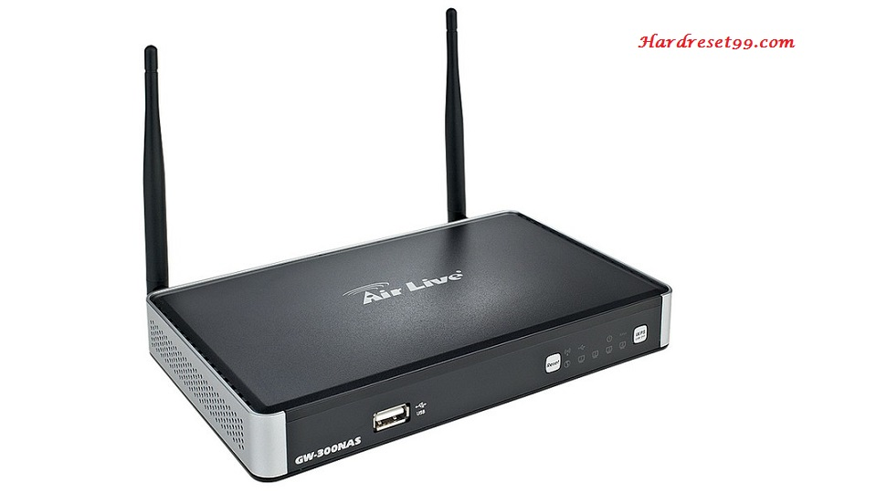 Airlive GW-300NAS Router - How To Reset To Factory Defaults Settings