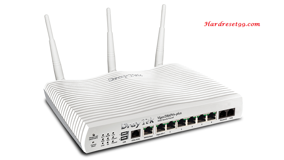 DrayTek Vigor2860Vn-plus Router - How to Reset to Factory Settings