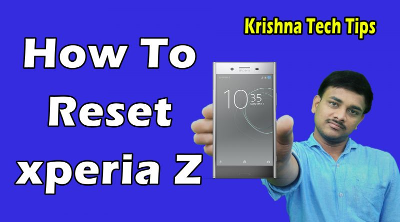 Sony Xperia Z hard reset and unlock